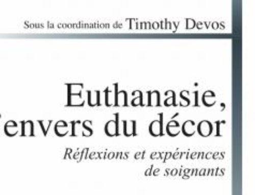 Euthanasie, l'envers du décor. Réflexions et expériences de soignants